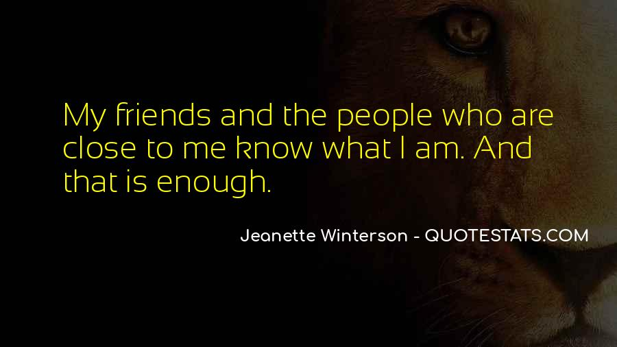 I Know Who Am I Quotes #59751