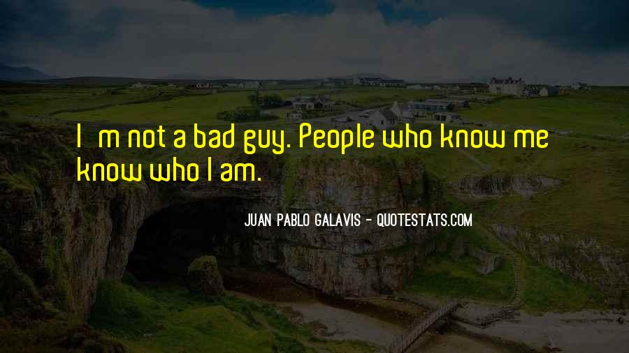 I Know Who Am I Quotes #75197