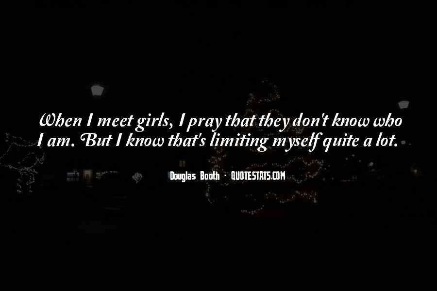 I Know Who Am I Quotes #90168