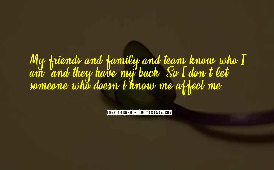 I Know Who Am I Quotes #97185
