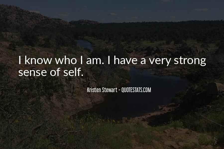 I Know Who Am I Quotes #98954