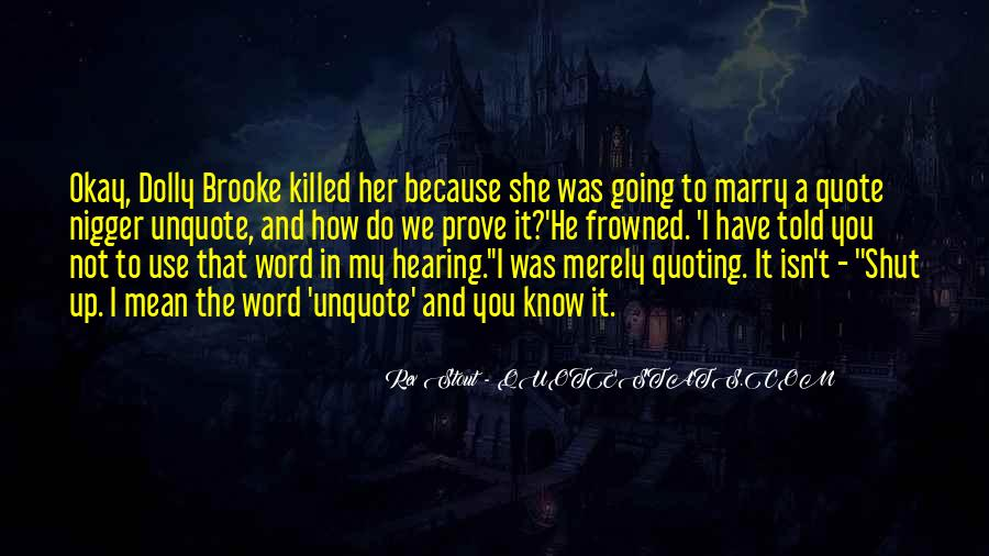I Know Who Killed Me Quotes #197160