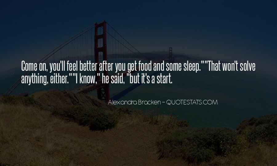 I Know You Better Quotes #163698