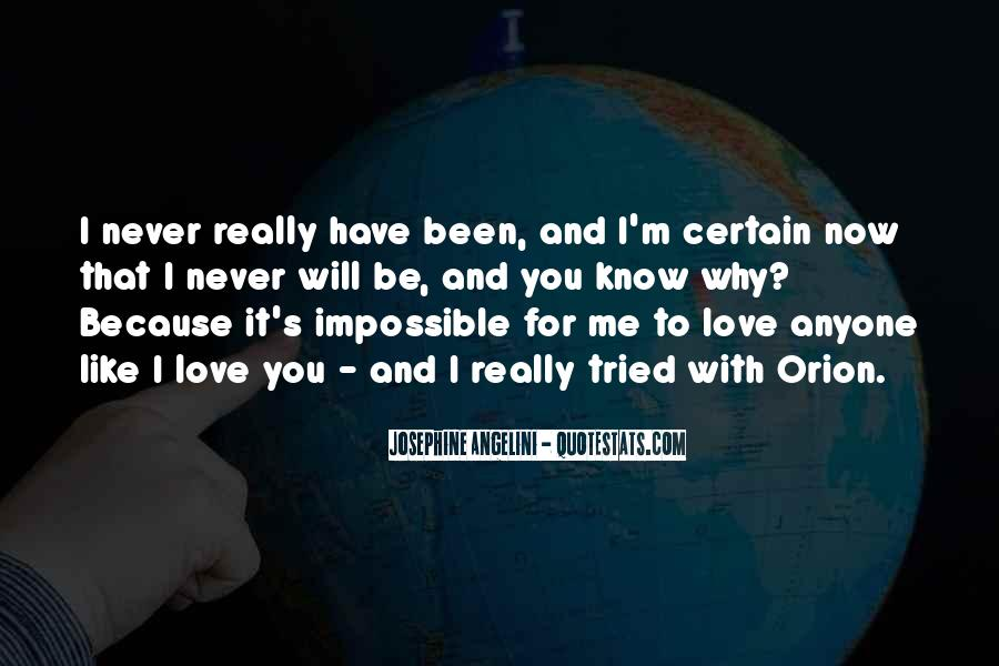 I Know You Love Me Because Quotes #1191531