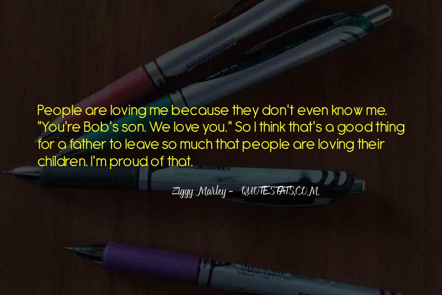 I Know You Love Me Because Quotes #1265190