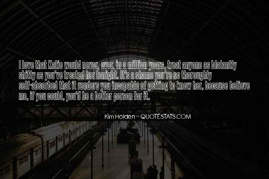 I Know You Love Me Because Quotes #1351907