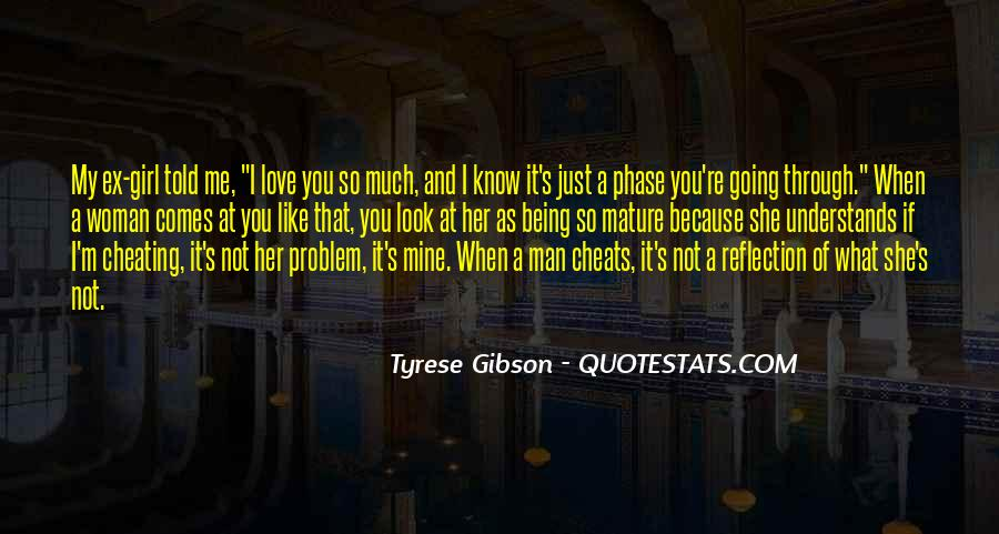 I Know You Love Me Because Quotes #1415574
