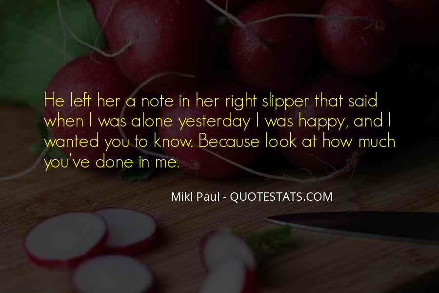 I Know You Love Me Because Quotes #239464