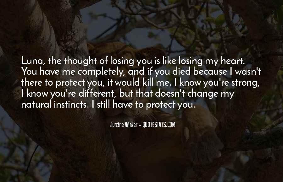 I Know You Love Me Because Quotes #414091