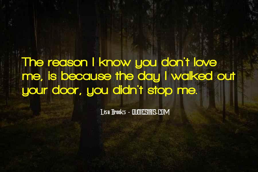 I Know You Love Me Because Quotes #60122