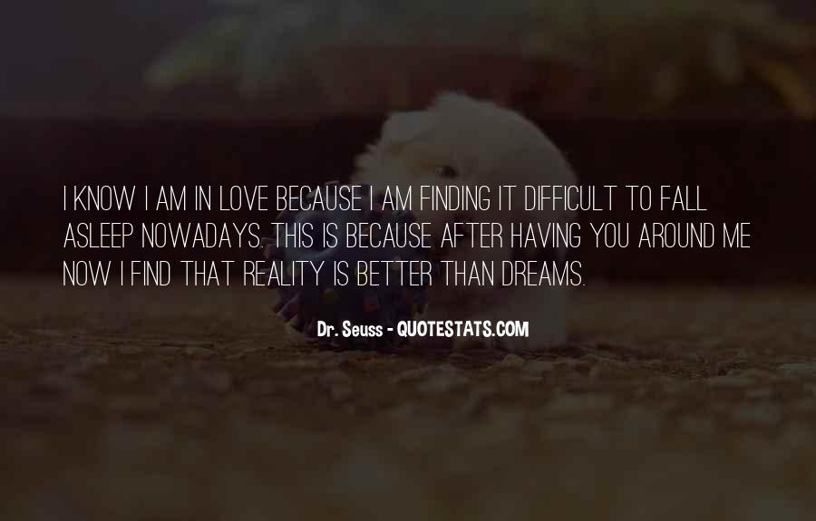 I Know You Love Me Because Quotes #820365