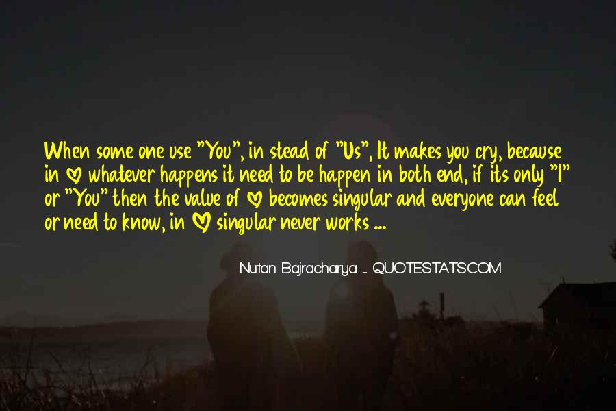 I Know You Love Me Because Quotes #924268