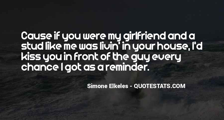 I Like Him But He Has A Girlfriend Quotes #176553