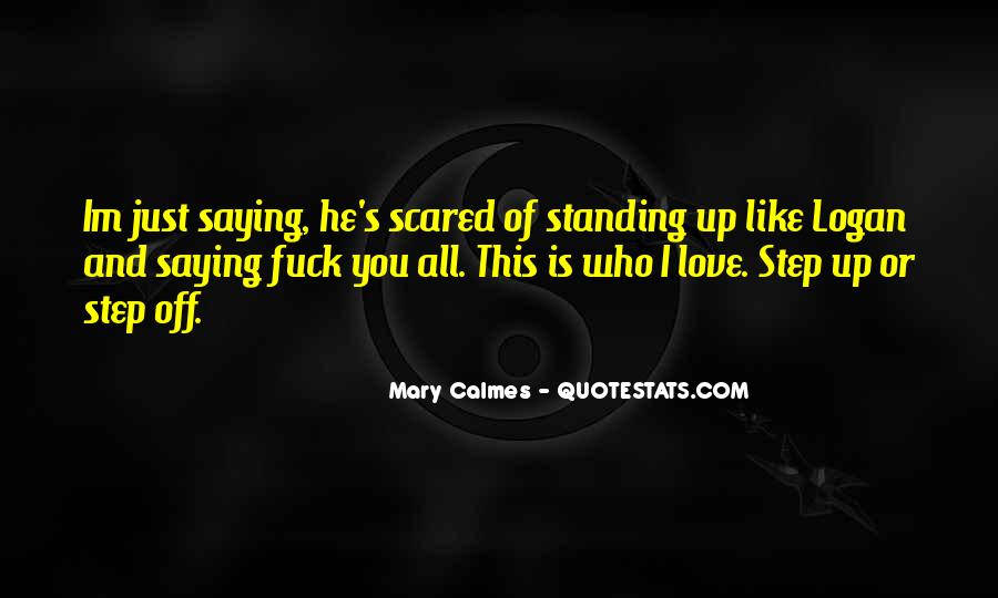 I Like Him But Im Scared Quotes #1535717
