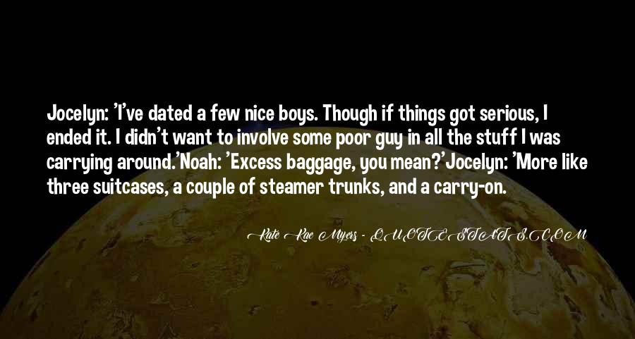 I Like Nice Things Quotes #1268129