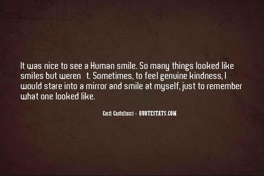 I Like Nice Things Quotes #1789515