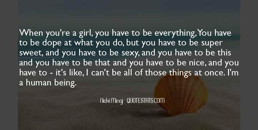 I Like Nice Things Quotes #486423