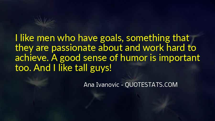 I Like Tall Guys Quotes #359705