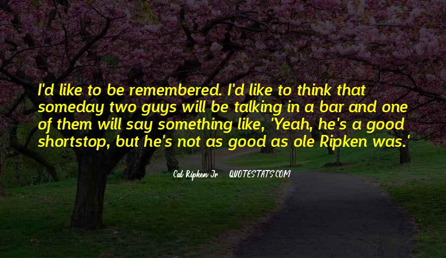 I Like Two Guys Quotes #1682006