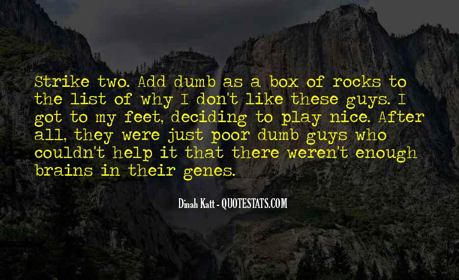 I Like Two Guys Quotes #174244