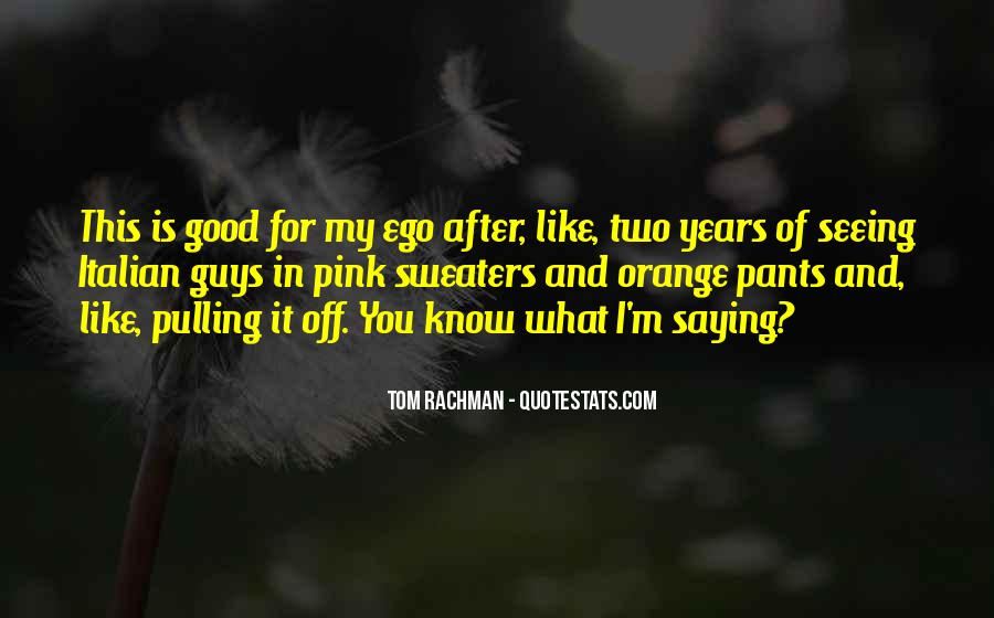 I Like Two Guys Quotes #670518
