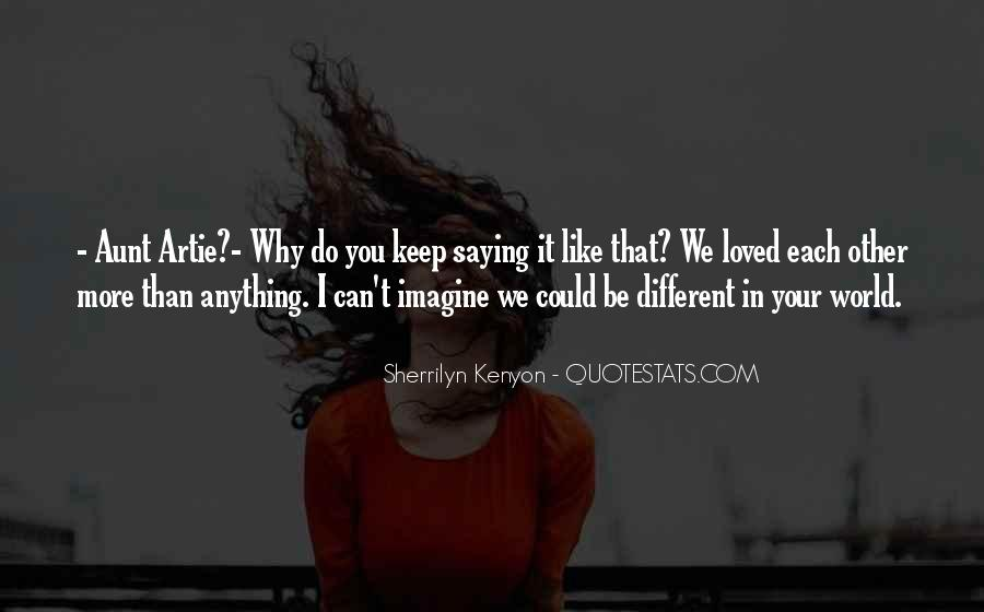 I Like You More Than Anything Quotes #1533801