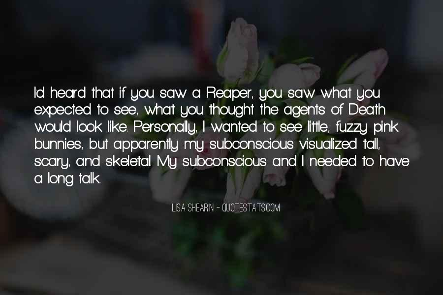 I Like You More Than I Expected Quotes #239909