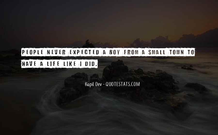I Like You More Than I Expected Quotes #45791