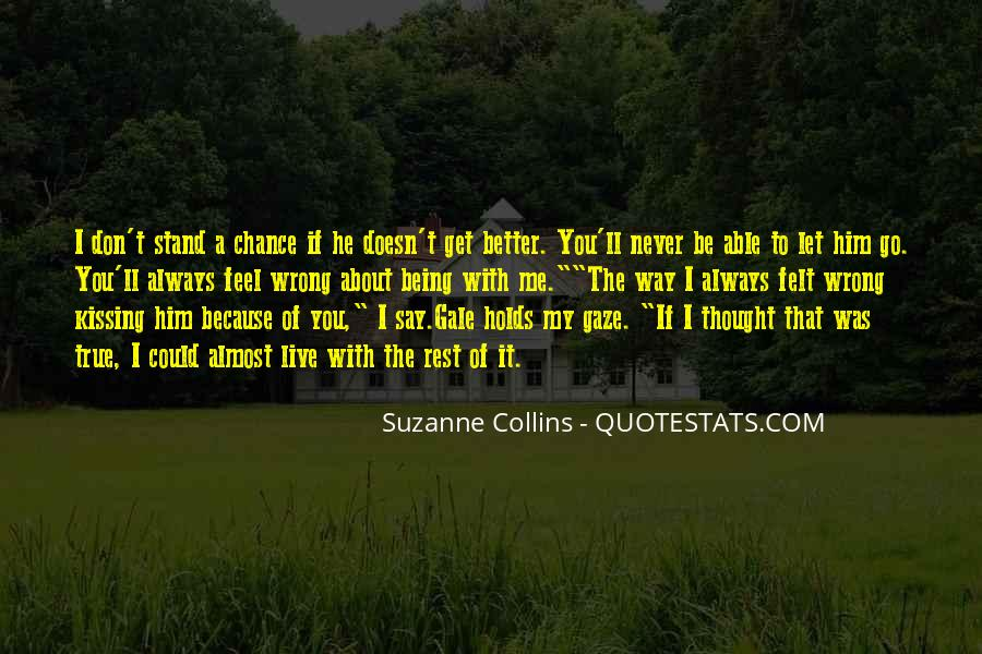I Live Because Of You Quotes #1070855