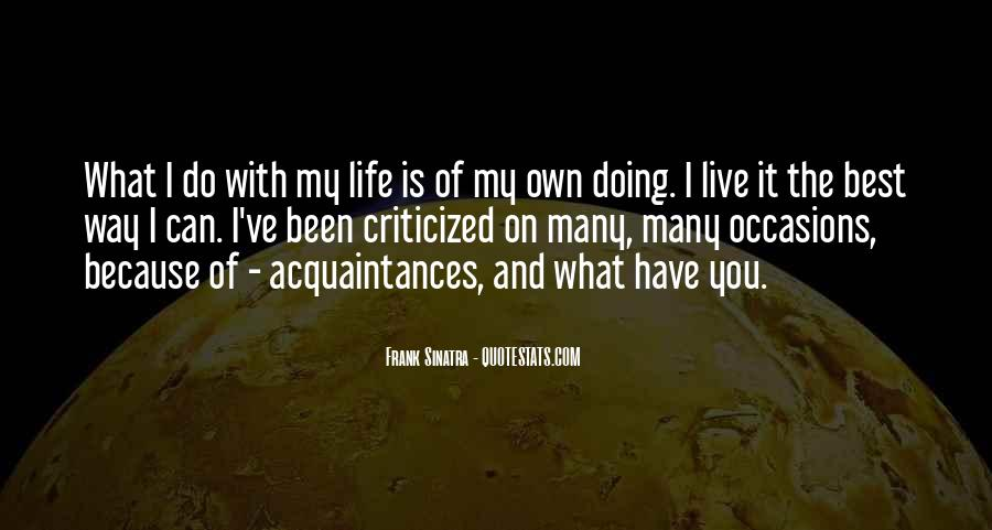 I Live Because Of You Quotes #1127510