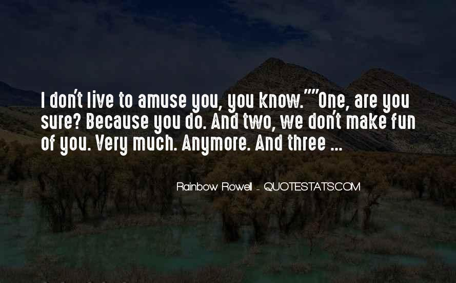 I Live Because Of You Quotes #651300
