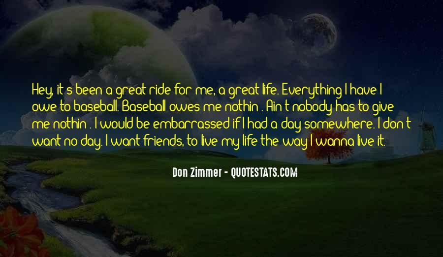 I Live To Ride Quotes #1468503