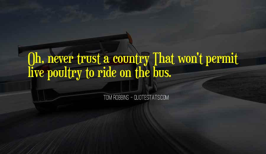 I Live To Ride Quotes #599449
