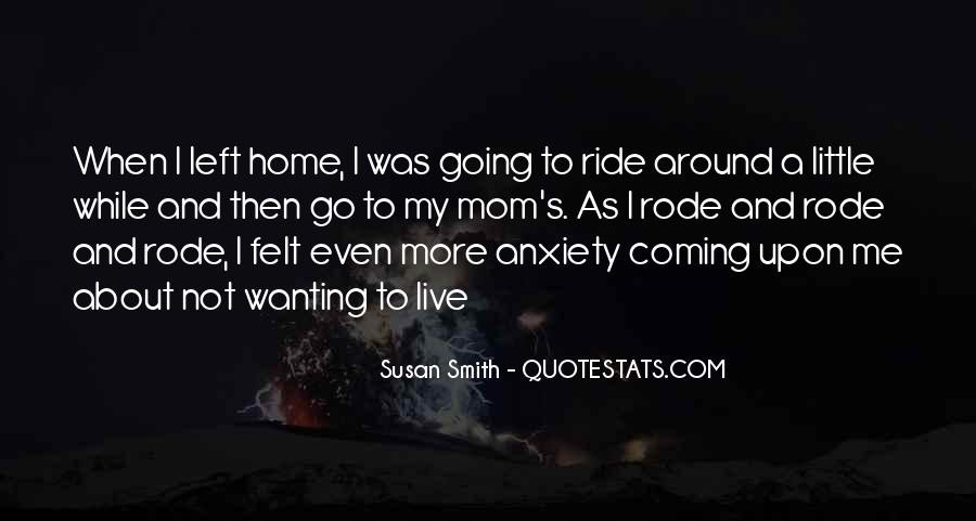 I Live To Ride Quotes #804664