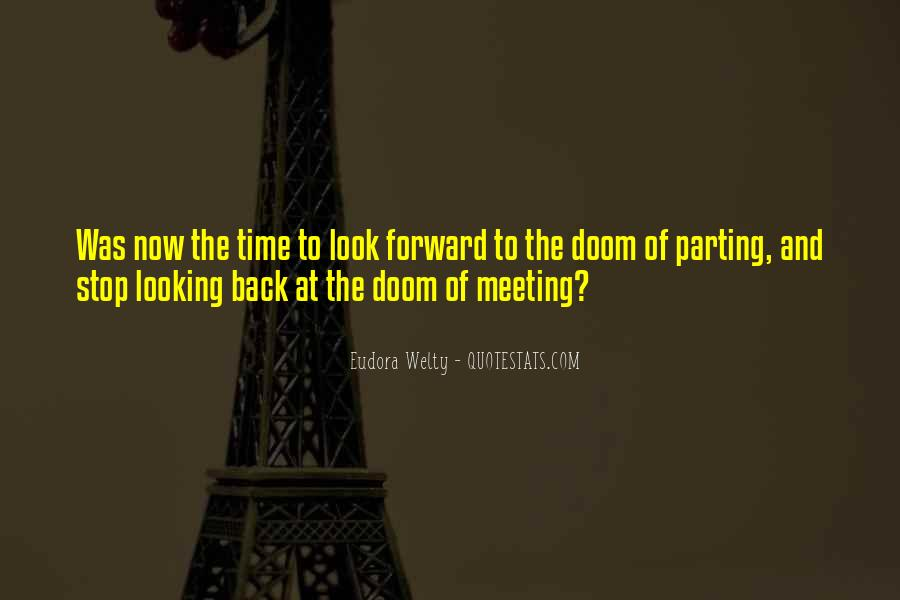 I Look Forward To Meeting You Quotes #841749