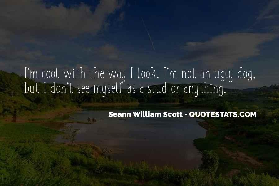 I Look Ugly Quotes #1719705