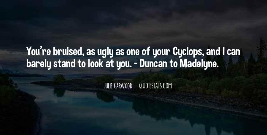 I Look Ugly Quotes #1751005