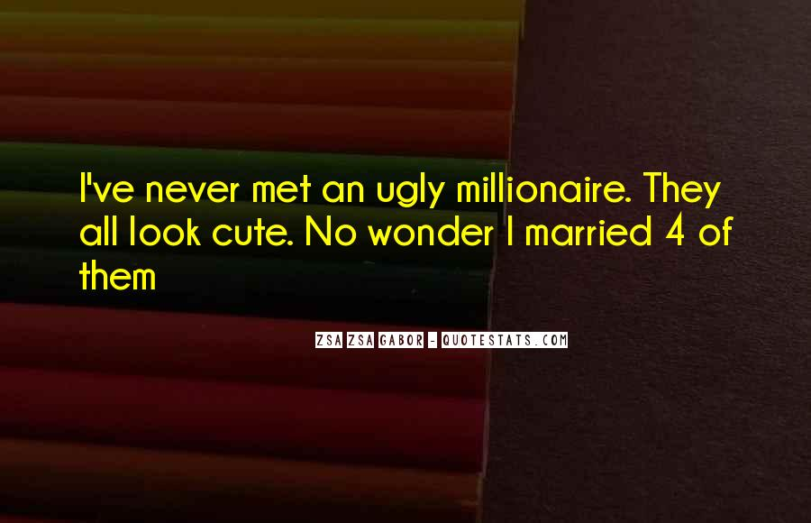 I Look Ugly Quotes #1836758