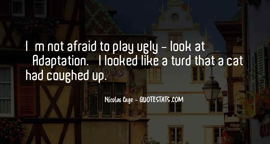 I Look Ugly Quotes #349381