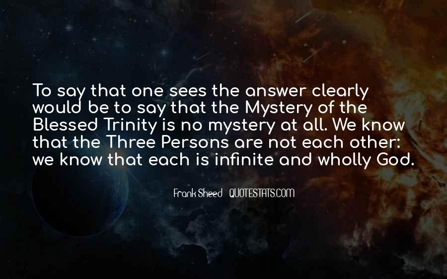 Quotes About The Blessed Trinity #443978