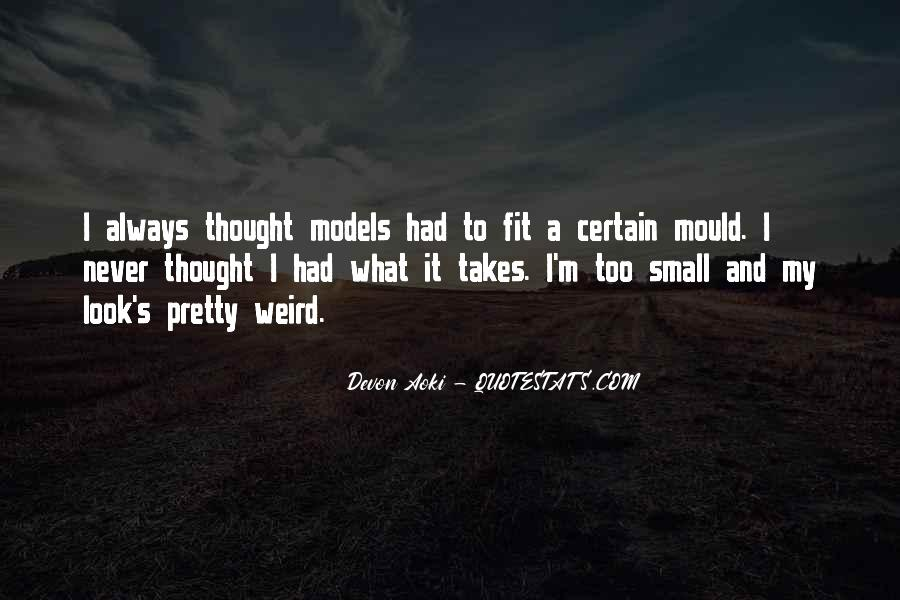 I Look Weird Quotes #1772499