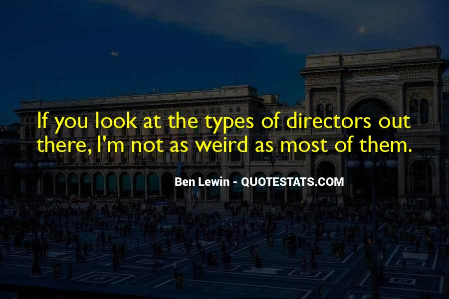 I Look Weird Quotes #532496