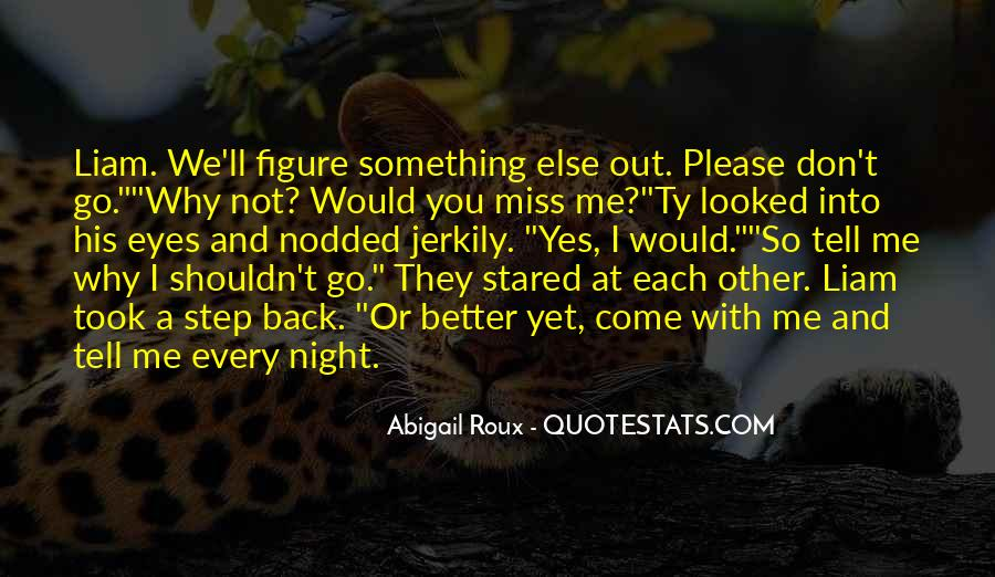 I Looked Quotes #15917