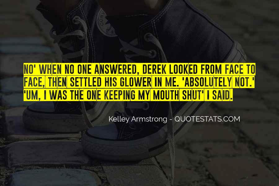 I Looked Quotes #6549