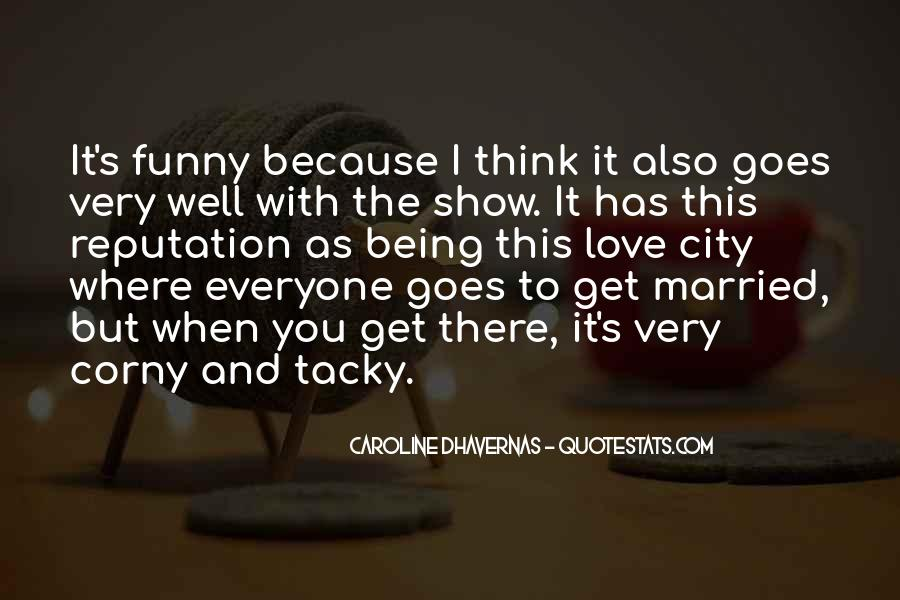 I Love Everyone Funny Quotes #1295376