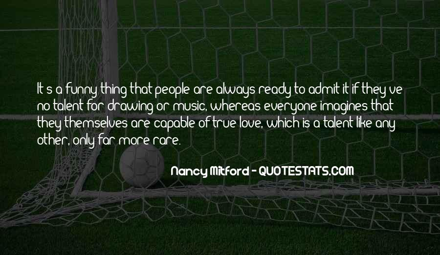 I Love Everyone Funny Quotes #1700912