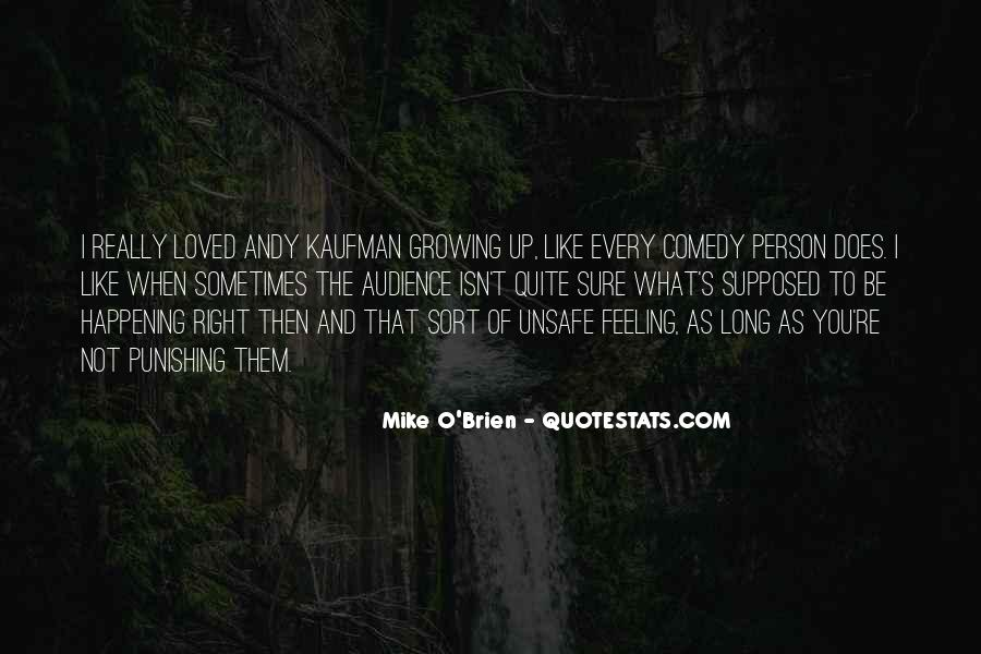 Quotes About Feeling Unsafe #1432587