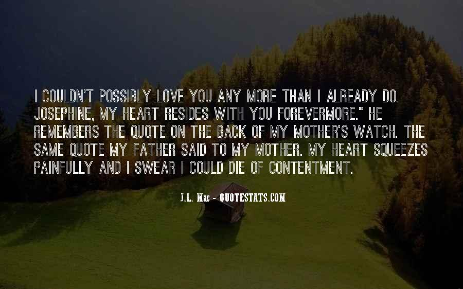 I Love My Father And Mother Quotes #314096