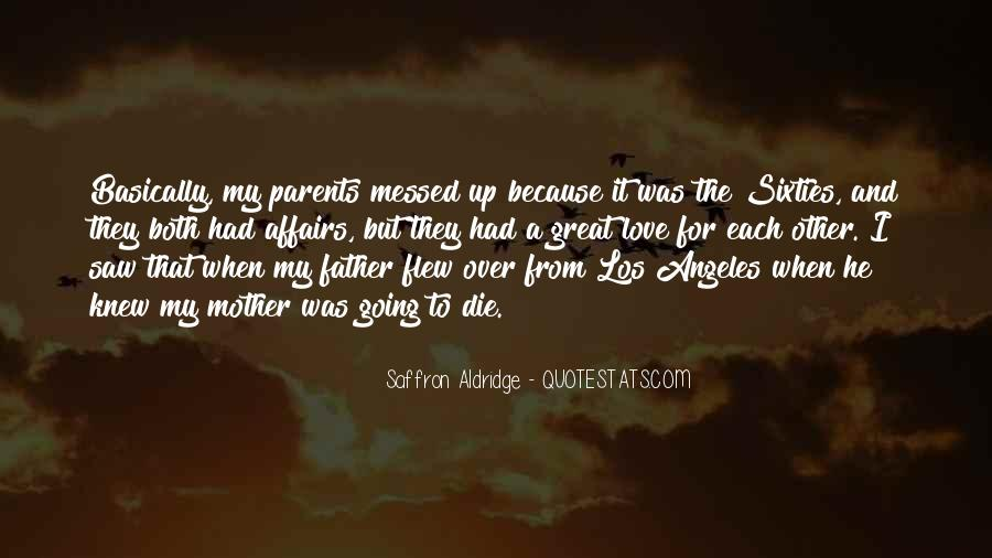 I Love My Father And Mother Quotes #530724