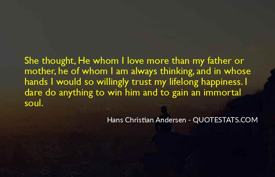I Love My Father And Mother Quotes #798627